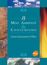 Meio ambiente & consumismo - 1ª ed.