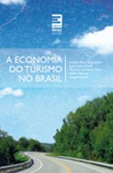 A economia do turismo no Brasil - 1ª ed.