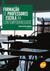 Formação de professores e escola na contemporaneidade - 1ª ed.