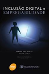 Inclusão digital e empregabilidade  - 1ª ed.