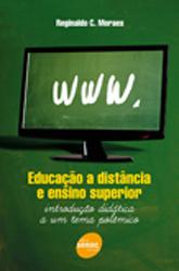 Educação a distância e ensino superior: introdução didática a um tema polêmico - 1ª ed.