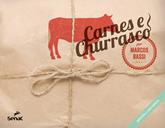 Carnes e Churrasco por Marcos Bassi - 1.a EDIÇÃO