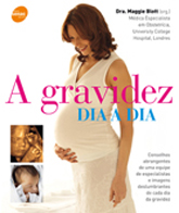 A gravidez dia a dia - 2ª ed.