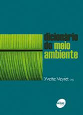 Dicionário do meio ambiente - 1.a EDIÇÃO