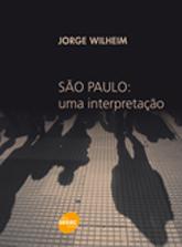 São Paulo: uma interpretação - 1ª ed.
