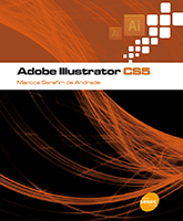 Adobe Illustrator CS5 - 1ª ed.