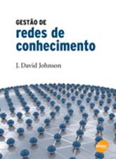 Gestão de redes de conhecimento  - 1ª ed.