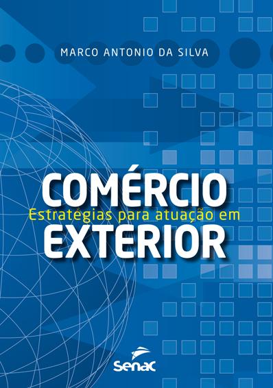 Estratégias para atuação em comércio exterior  - 3.a EDIÇÃO