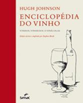 Enciclopédia do vinho: vinhos, vinhedos e vinícolas - 1.a EDIÇÃO