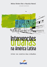 Intervenções urbanas na América Latina - 1ª ed.