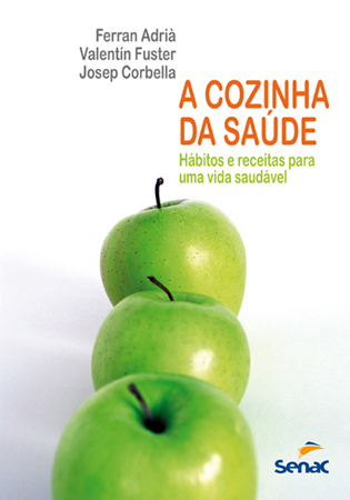 A cozinha da saúde - 1.a EDIÇÃO