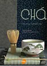 Chá: rituais e benefícios - 1ª ed.