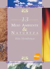 Meio ambiente & natureza - 1ª ed.