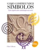 Como compreender símbolos - 1ª ed.
