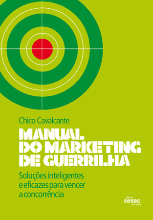 Manual do marketing de guerrilha - 1ª ed.