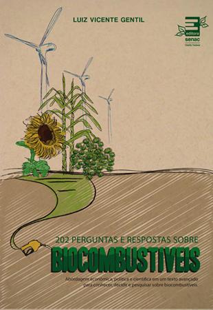 202 perguntas e respostas sobre biocombustíveis - 1ª ed.
