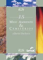 Meio ambiente & cemitérios - 1ª ed.