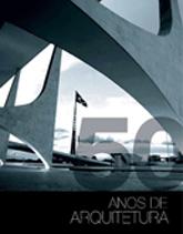 50 anos de arquitetura - 1.a EDIÇÃO