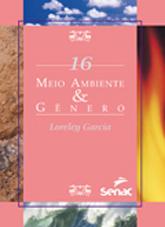 Meio ambiente & gênero - 1ª ed.