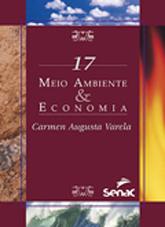 Meio ambiente & economia - 1ª ed.