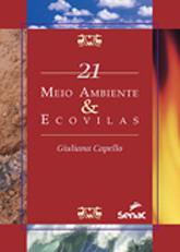 Meio ambiente & ecovilas - 1ª ed.