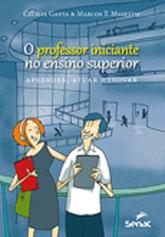 Professor iniciante no ensino superior - 1ª ed.
