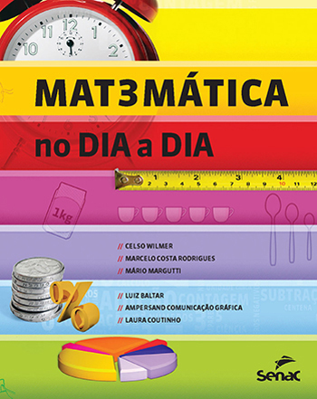 Matemática no dia a dia  - 1.a EDIÇÃO