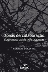 Zonas de colaboração: conversas da MetaReciclagem - 1ª ed.