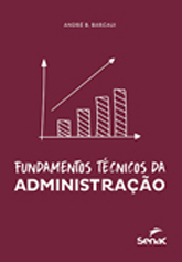 Fundamentos técnicos da administração - 1ª ed.