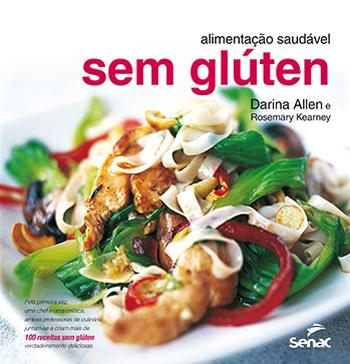 Alimentação saudável sem glúten - 1ª ed.