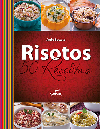 Risotos: 50 receitas - 1ª ed.