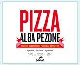 Pizza Alba Pezone - 1.a EDIÇÃO