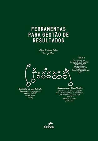 Ferramentas para gestão de resultados - 1ª ed.
