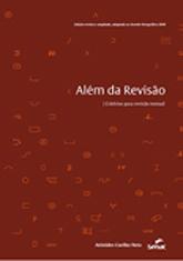Além da revisão: critérios para revisão textual - 3ª ed.