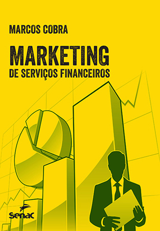 Marketing de serviços financeiros - 1ª ed.