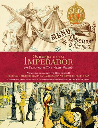Os banquetes do imperador - 1ª ed.