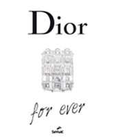 Dior for ever - 1ª ed.