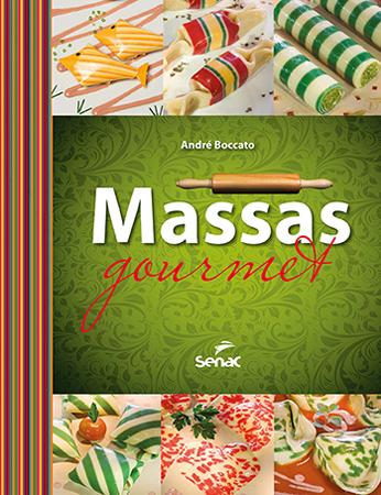 Massas gourmet  - 1ª ed.