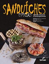 Sanduíches especiais: receitas clássicas e contemporâneas - 1.a EDIÇÃO
