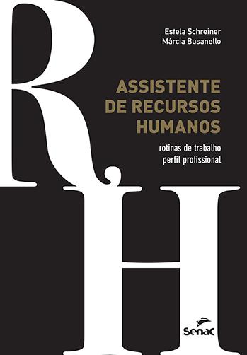 Assistente de recursos humanos: rotinas de trabalho, perfil profissional - 2.a EDIÇÃO