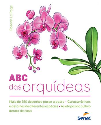 ABC das orquídeas - 1ª ed.
