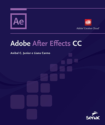 Adobe After Effects CC - 1ª ed.