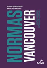 Normas Vancouver: guia para elaboração de trabalhos acadêmicos - 1.a EDIÇÃO
