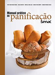 Manual prático de panificação Senac - 1ª ed.