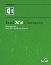 Excel 2016 | Avançado - 1.a EDIÇÃO