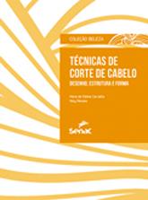 Técnicas de corte de cabelo: desenho, estrutura e forma - 1ª ed.