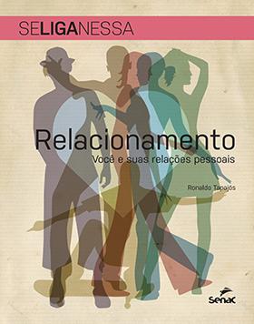 Se liga nessa | Relacionamento: você suas relações pessoais - 2ª ed.