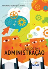 Básico em administração - 3ª ed.