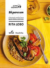 Só para um: alimentação saudável para quem mora sozinho - 1ª ed.