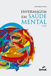 Enfermagem em saúde mental - 2ª ed.